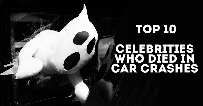 10 Most Deadly ☠️ Celebrity Car Crashes Of All Time