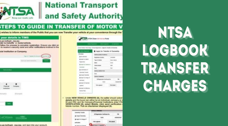 NTSA Logbook Transfer Charges, Requirements & Fee